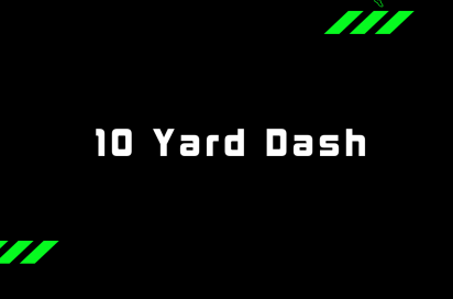 10 Yard Dash