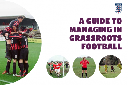 An FA Guide To Grass Roots Management
