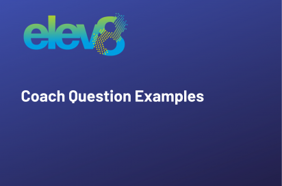 Example Coach Questions